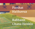 Parshat HaShavua Class with Rabbanit Chana Henkin is now open to the community!